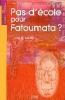 Pas d'école pour Fatoumata.jpg