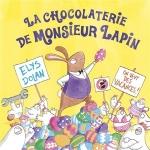 La chocolatrie de Monsieut Lapin.jpg