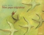 Papa migrateur.jpg