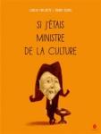Si j'étais ministre de la culture.jpg
