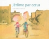 Jérôme par coeur.jpg
