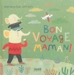 Bon voyage maman.jpg