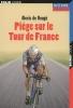Piège sur le Tour de France.jpg