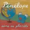 Pénélope aime sa planète.jpg