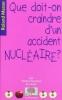 Que doit-n craindre d'un accident nucélaire ?.jpg